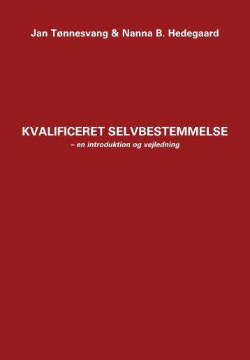 kvalificereT SelvBeSTemmelSe - Forlaget Klim
