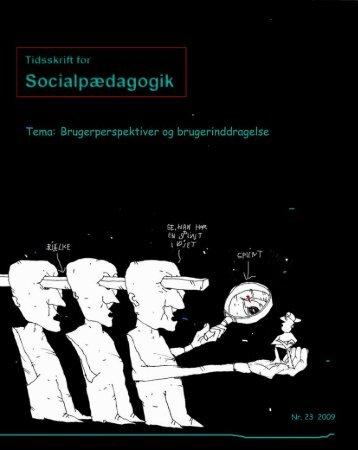 Tidsskrift for Socialpædagogik, Nummer 22, 2009 - Dansk Forening ...