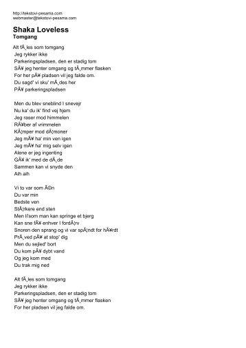 Shaka Loveless - Tomgang - Tekstovi pesama