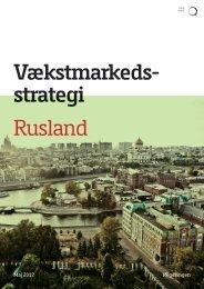 Vækstmarkedsstrategi – Rusland - Erhvervs- og Vækstministeriet