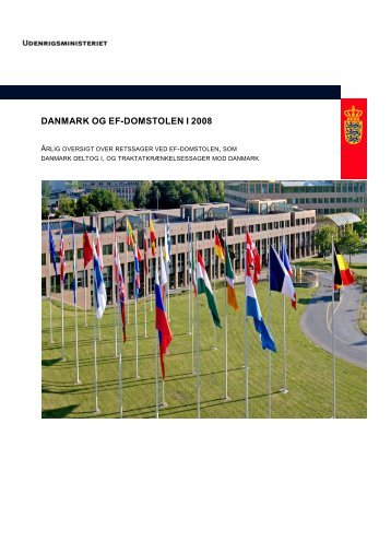 DANMARK OG EF-DOMSTOLEN I 2008 - Udenrigsministeriet