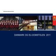 DANMARK OG EU-DOMSTOLEN 2011 - Udenrigsministeriet
