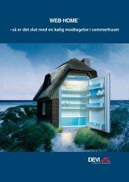 –så er det slut med en kølig modtagelse i sommerhuset - Danfoss