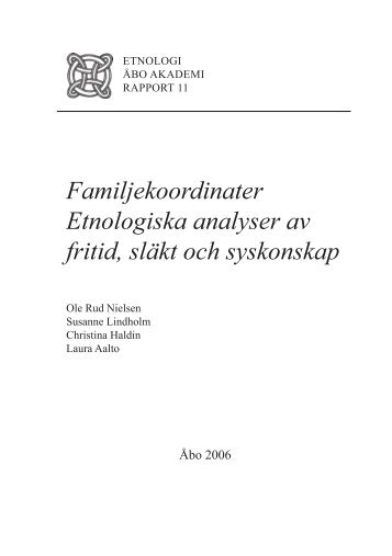 Familjekoordinater Etnologiska analyser av fritid ... - Åbo Akademi