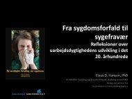 FraSygdomsforfaldtilSygefravær - VBN - Aalborg Universitet
