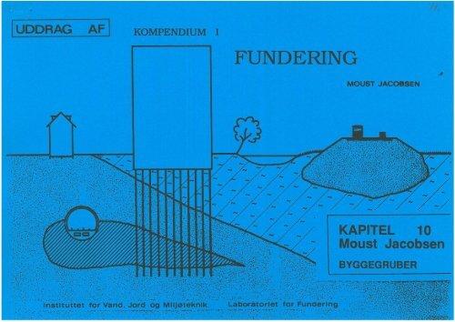 Kompendium i Fundering: Kapitel 10 - Byggegruber - VBN