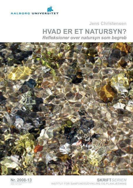 HVAD ER ET NATURSYN? - VBN - Aalborg Universitet
