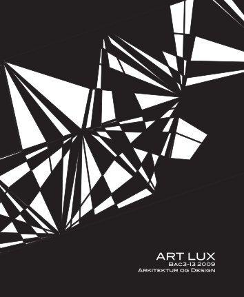 ART LUX - VBN - Aalborg Universitet