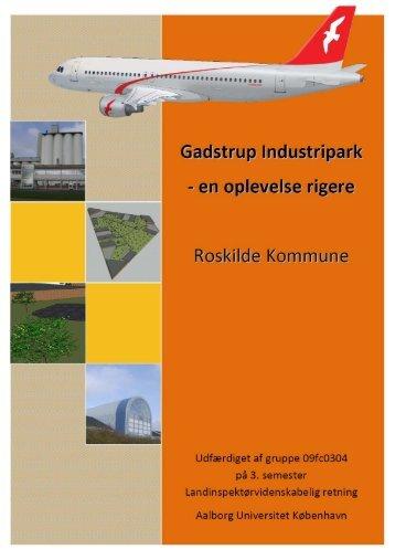 Gadstrup Industripark - VBN - Aalborg Universitet