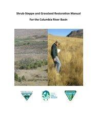 Shrub-Steppe and Grassland Restoration Manual for the Columbia ...
