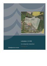 Lokalplan 13-006 FORSLAG - Lokalplan - Silkeborg