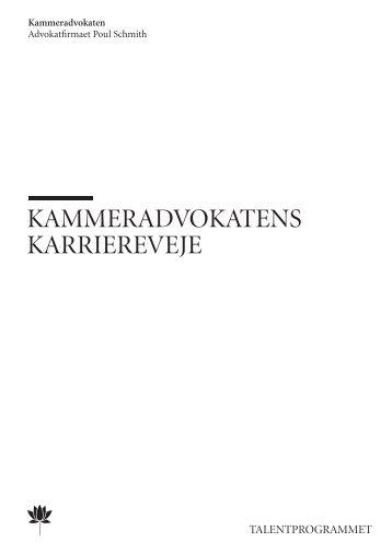 KAMMERADVOKATENS KARRIEREVEJE