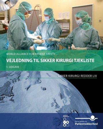 Vejledning – Sikker Kirurgi Tjekliste - libdoc.who.int - World Health ...