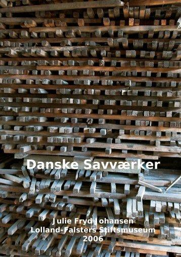 Danske Savværker - Åbne Samlinger