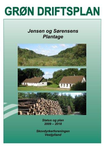 """""""Den grønne driftsplan for Jensen & Sørensens Plantage""""."""