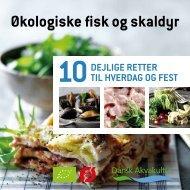 økologiske fisk og skaldyr - maj 2012.pdf - 2 gange om ugen