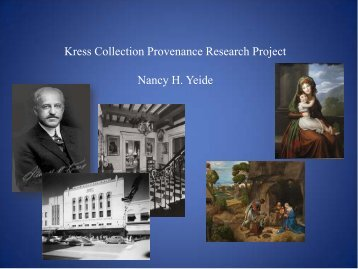 Kress Collection Provenance Research Project Nancy H. Yeide