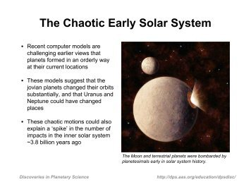 The Chaotic Early Solar System - Division for Planetary Sciences ...