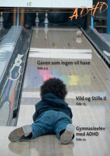 ADHD-bladet nr. 3, 2011 - ADHD: Foreningen
