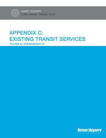 Appendix C Existing Transit Services (Tech Memo 1) - Kane County ...