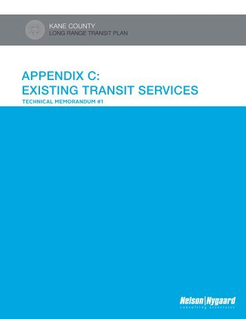 Appendix C Existing Transit Services (Tech Memo 1) - Kane County ...