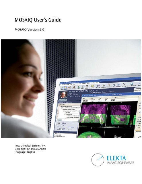 MOSAIQ User's Guide - UCSF Radiation Oncology