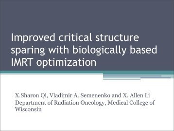 Improved critical structure sparing with biologically based IMRT ...