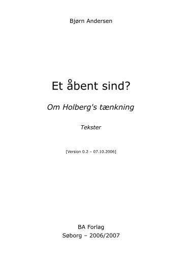 Et åbent sind? Om Holberg's tænkning. Tekster - BA Forlag