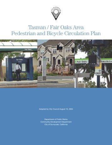 Tasman/Fair Oaks Area Pedestrian and Bicycle ... - City of Sunnyvale