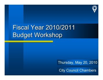 Fiscal Year 2010/2011 Budget Workshop - City of Sunnyvale