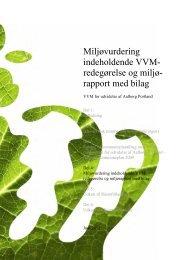 Del 4a Miljøvurdering indeholdende VVM ... - Naturstyrelsen