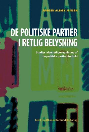 DE POLITISKE PARTIER I RETLIG BELYSNING