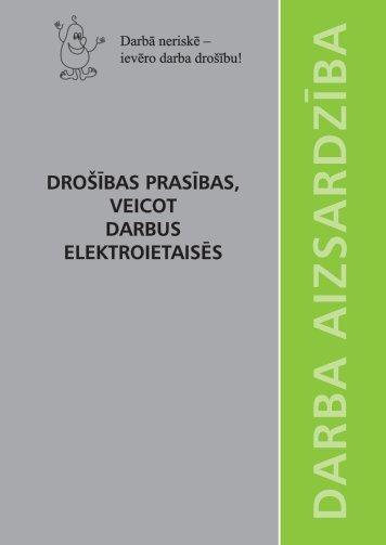 drošības prasības, veicot darbus elektroietaisēs - Valsts Darba ...