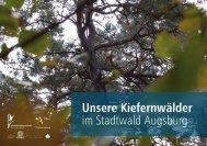 Unsere Kiefernwälder in Augsburg - Lpv-augsburg.de