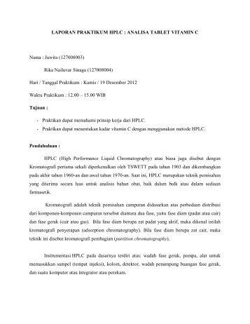 LAPORAN PRAKTIKUM HPLC : ANALISA TABLET ... - OpenWetWare