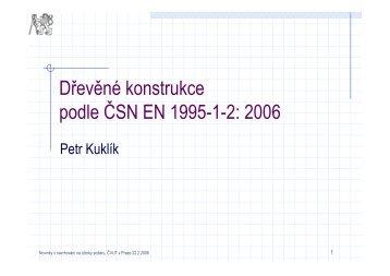 Dřevěné konstrukce podle ČSN EN 1995-1-2 - FSv ČVUT -- People
