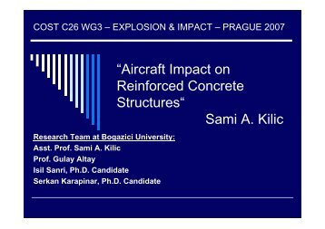 """Aircraft Impact on Reinforced Concrete Structures"" Sami A. Kilic"