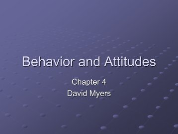 Behavior and Attitudes