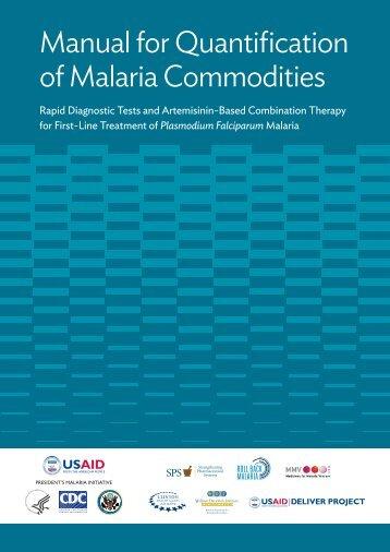 Manual for Quantification of Malaria Commodities - The William ...