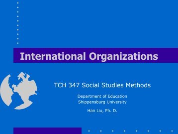 International Organizations - Shippensburg University