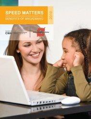 Speed Matters: The Benefits of Broadband 2010 - Communications ...