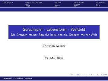 Sprachspiel - Lebensform - Weltbild - Die Grenzen meiner Sprache ...