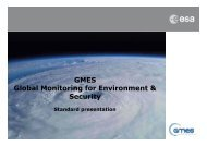 GMES Global Monitoring for Environment & Security - ESA