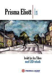 Prisma Light - Tibro - Sweden - Dansk