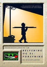 Belysning og elforsyning på byggepladsen - BAR Bygge & Anlæg