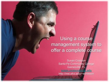 Using Course Management Systems to Offer a ... - Santa Fe College