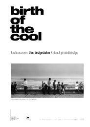 ULM-skolen, Birth of the Cool - Designmuseum Danmark