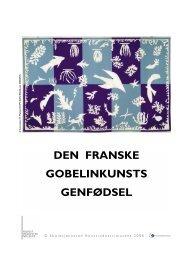 Den franske gobelinkunsts... - Designmuseum Danmark