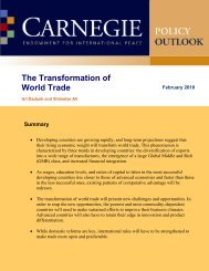 The transformation of world trade - Carnegie Endowment for ...