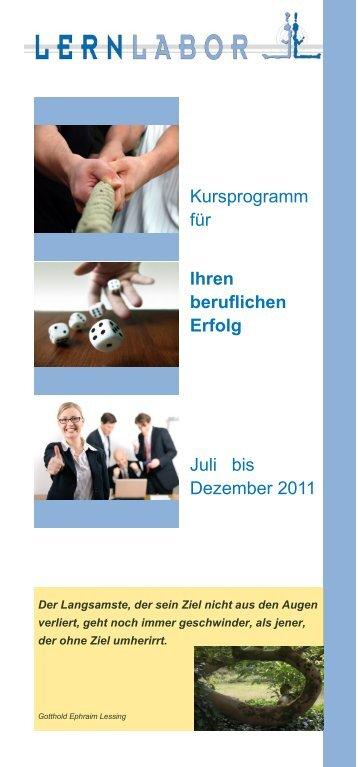 Kursprogramm für Ihren beruflichen Erfolg Juli bis Dezember 2011